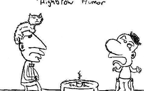 """""""Highbrow Humor"""""""