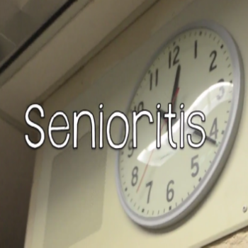 The Incurable Epidemic: Senioritis