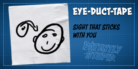 """A funnilly bad drawing of of person and a roll of duct tape. The Title is """"Eye duct-tape"""" and the tag line is """"Sight that sticks with you."""